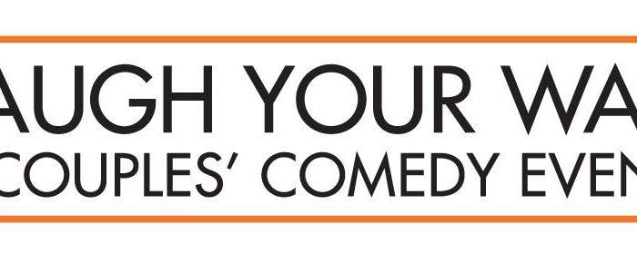 Laugh Your Way Couples' Comedy Event: Nov 8-9